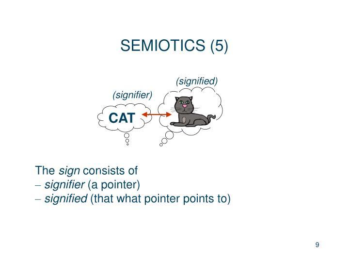 SEMIOTICS (5)