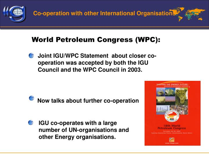 Co-operation with other International Organisations