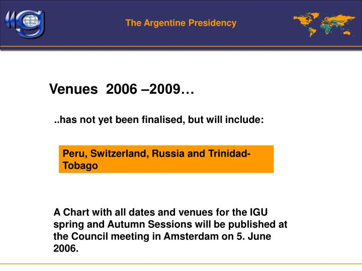 The Argentine Presidency