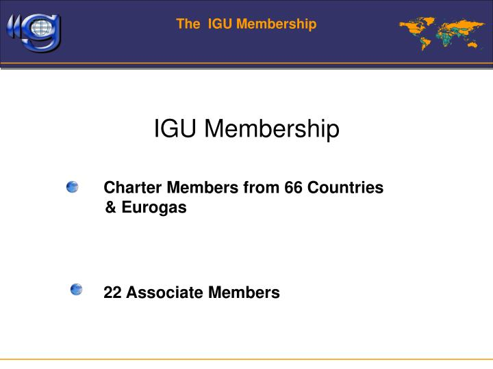 The igu membership