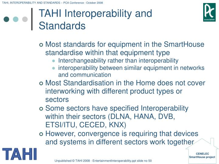TAHI Interoperability and Standards