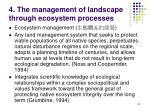 4 the management of landscape through ecosystem processes