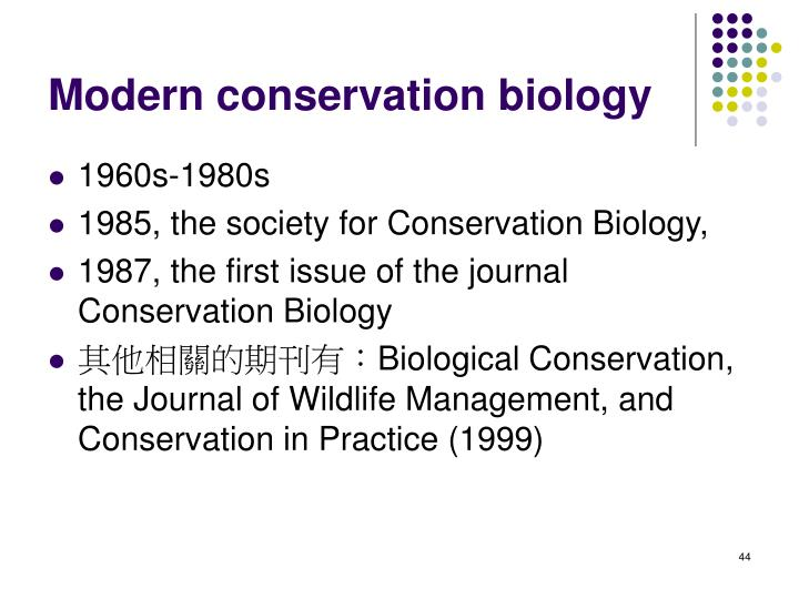 Modern conservation biology
