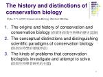 the history and distinctions of conservation biology1