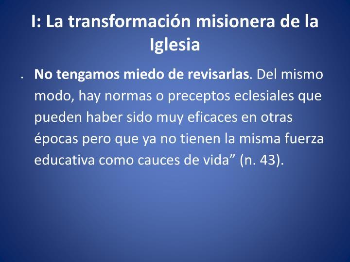 I: La transformación misionera de la Iglesia