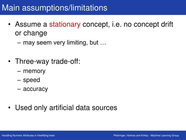Main assumptions/limitations