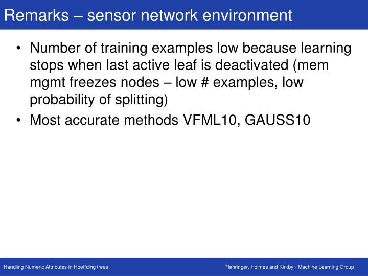 Remarks – sensor network environment