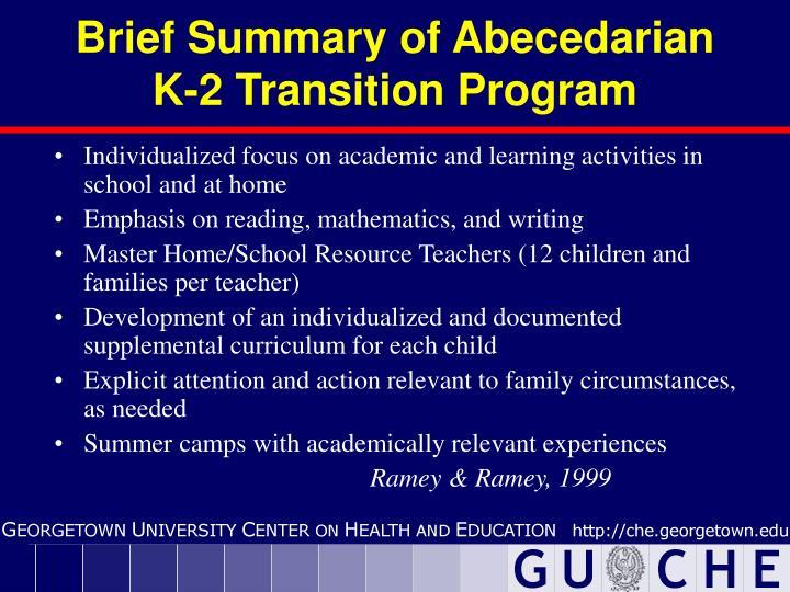 Brief Summary of Abecedarian