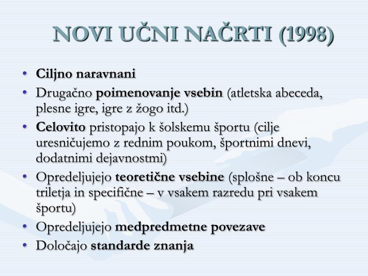 NOVI UČNI NAČRTI (1998)