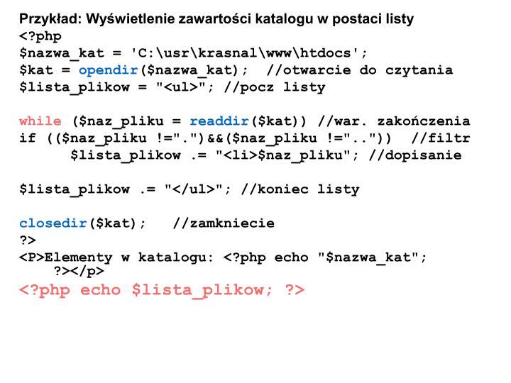Przykład: Wyświetlenie zawartości katalogu w postaci listy