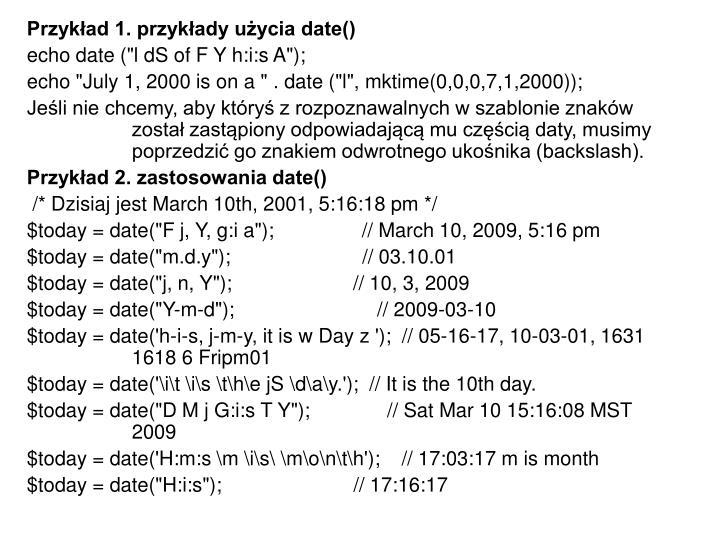 Przykład 1. przykłady użycia date()