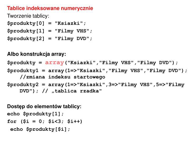 Tablice indeksowane numerycznie