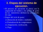 2 etapas del sistema de ejecuci n