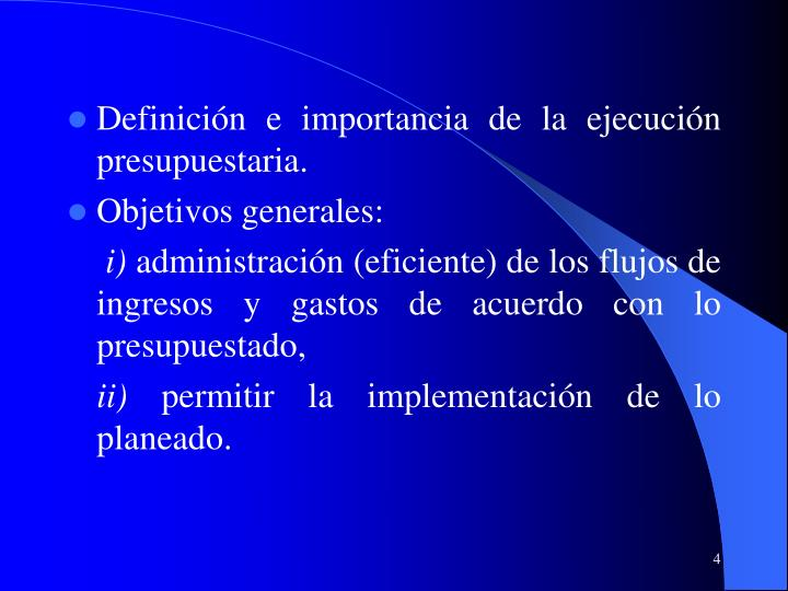Definición e importancia de la ejecución presupuestaria.