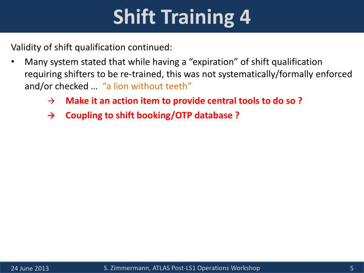 Shift Training 4