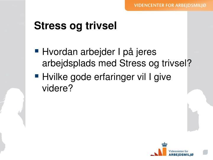 Stress og trivsel