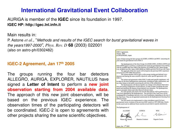 International Gravitational Event Collaboration