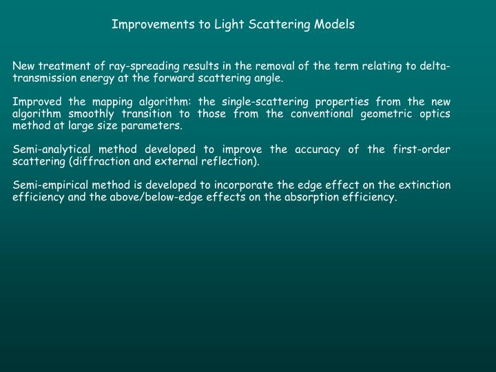 Improvements to Light Scattering Models