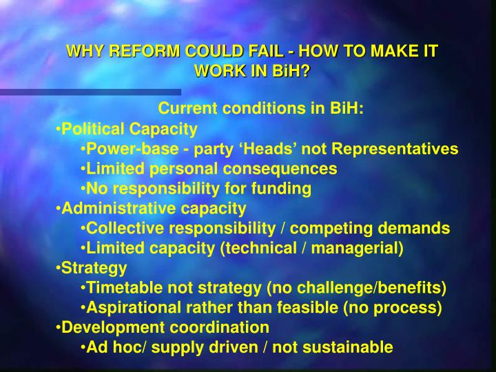 Why reform could fail how to make it work in bih2