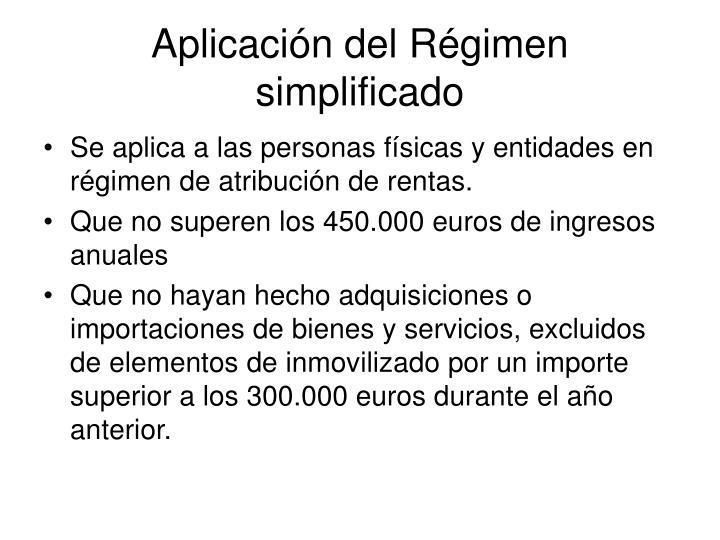 Aplicación del Régimen simplificado