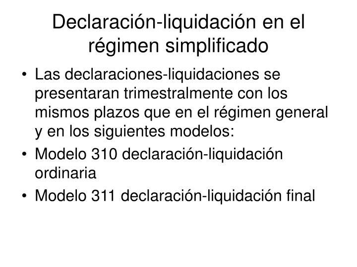 Declaración-liquidación en el régimen simplificado