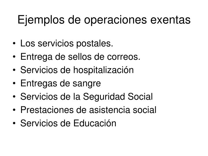 Ejemplos de operaciones exentas