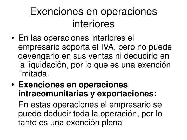 Exenciones en operaciones interiores