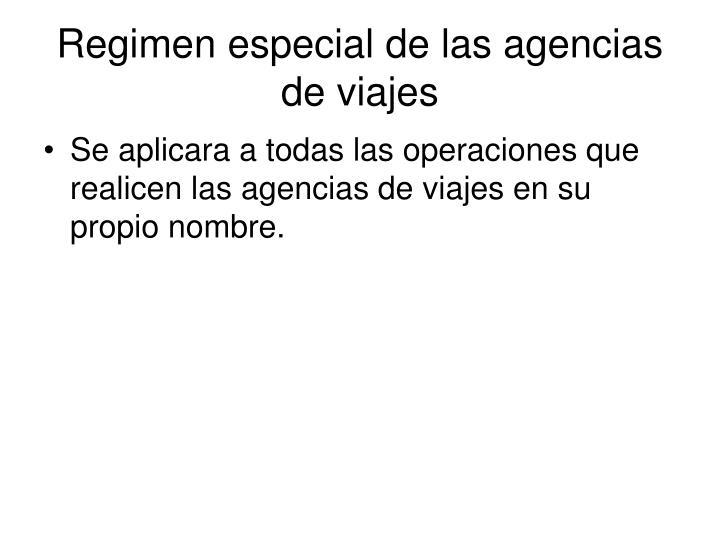 Regimen especial de las agencias de viajes