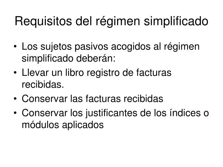 Requisitos del régimen simplificado