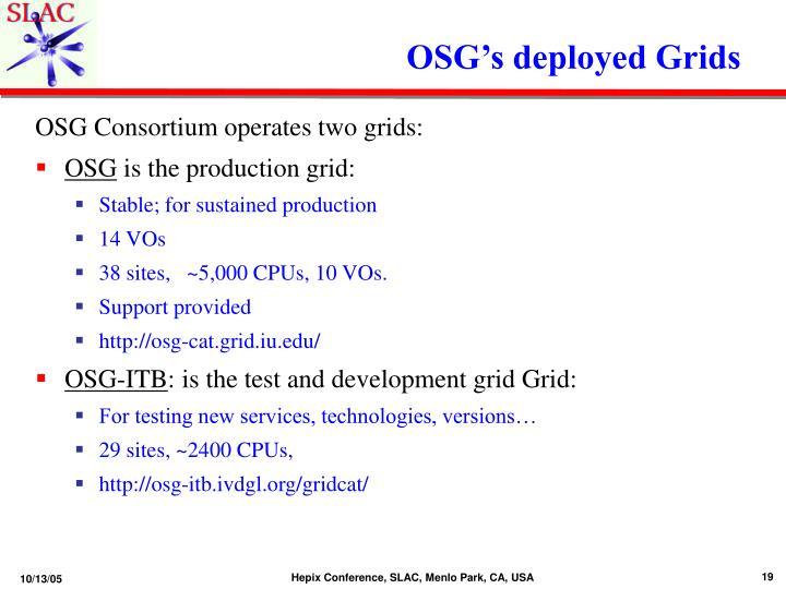 OSG's deployed Grids
