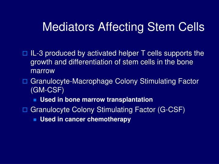 Mediators Affecting Stem Cells