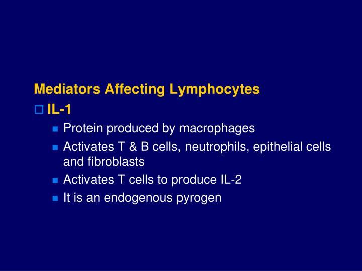 Mediators Affecting Lymphocytes