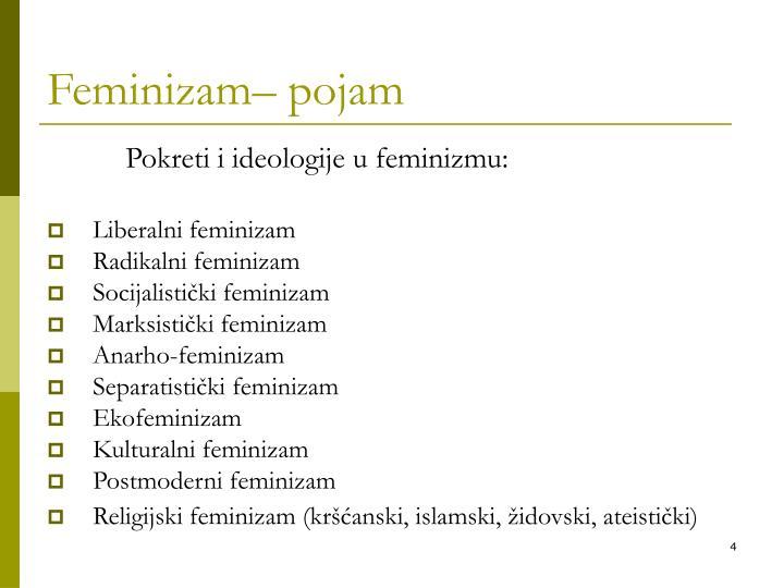 Feminizam– pojam
