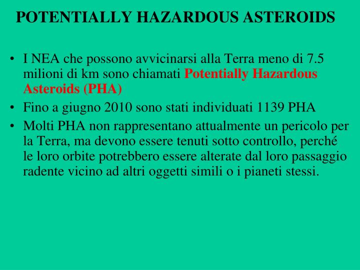 POTENTIALLY HAZARDOUS ASTEROIDS