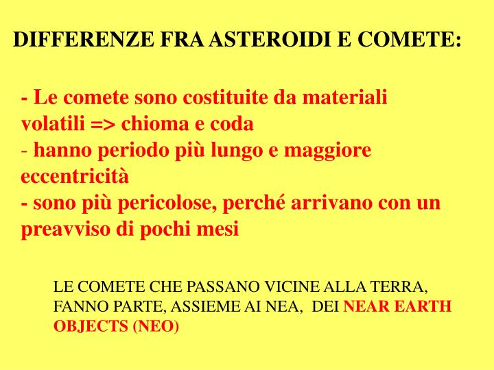 DIFFERENZE FRA ASTEROIDI E COMETE:
