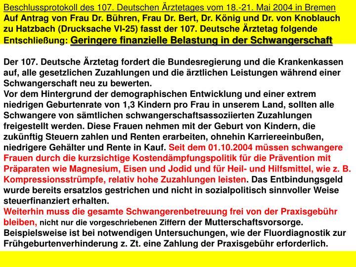 Beschlussprotokoll des 107. Deutschen Ärztetages vom 18.-21. Mai 2004 in Bremen