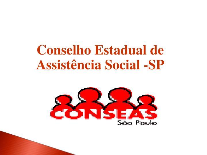 Conselho Estadual de Assistência Social -SP