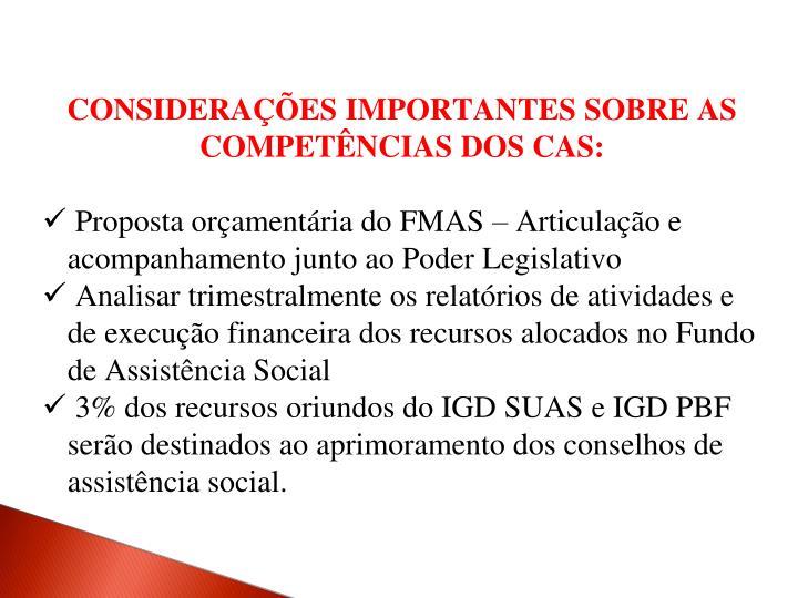 CONSIDERAÇÕES IMPORTANTES SOBRE AS COMPETÊNCIAS DOS CAS: