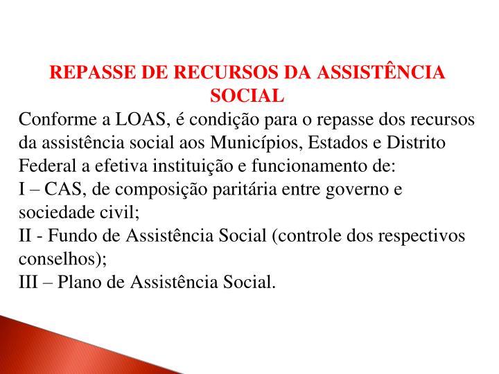 REPASSE DE RECURSOS DA ASSISTÊNCIA SOCIAL