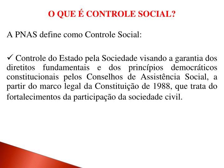 O QUE É CONTROLE SOCIAL?