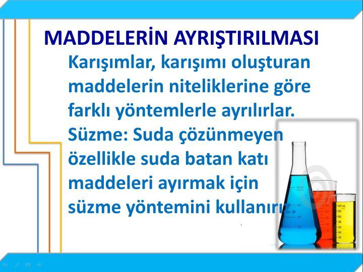 MADDELERN AYRITIRILMASI