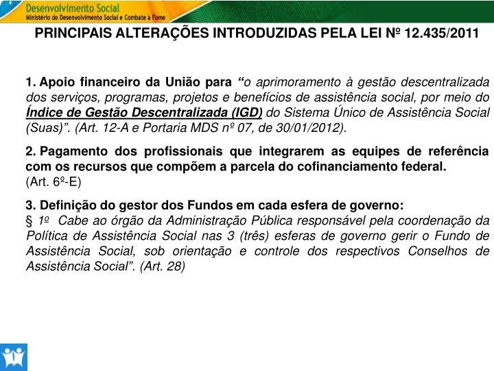 PRINCIPAIS ALTERAÇÕES INTRODUZIDAS PELA LEI Nº 12.435/2011