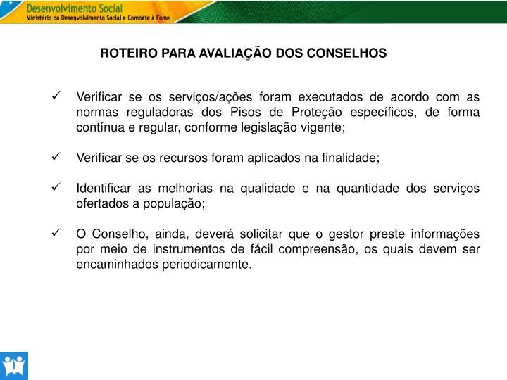 ROTEIRO PARA AVALIAÇÃO DOS CONSELHOS