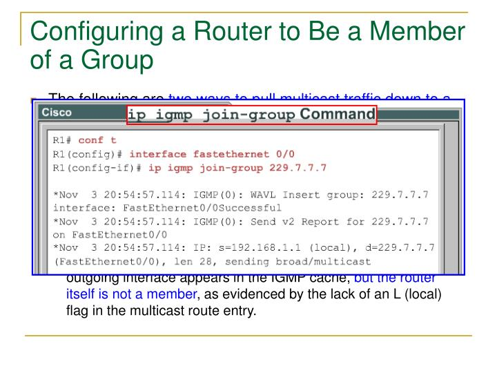 Configuring a Router to Be a Member of a Group