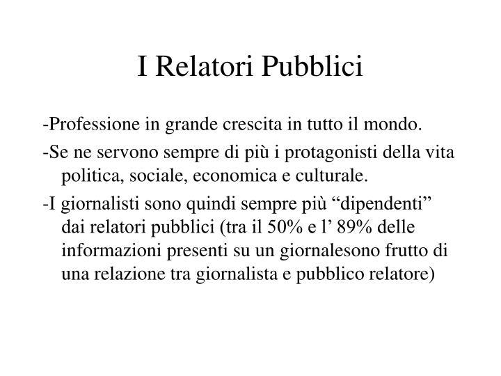 I Relatori Pubblici
