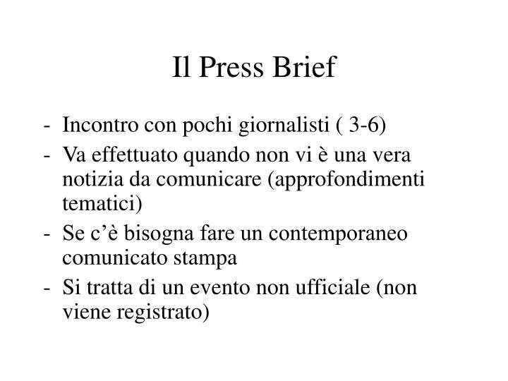 Il Press Brief