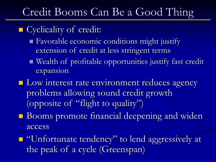Credit booms can be a good thing