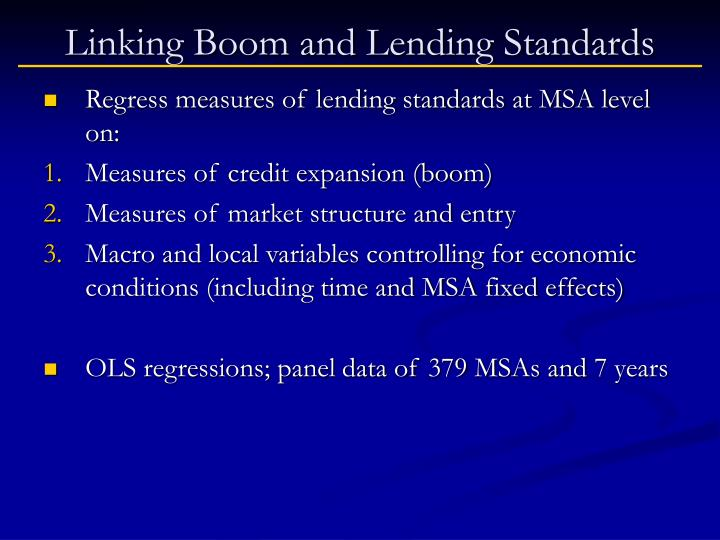 Linking Boom and Lending Standards