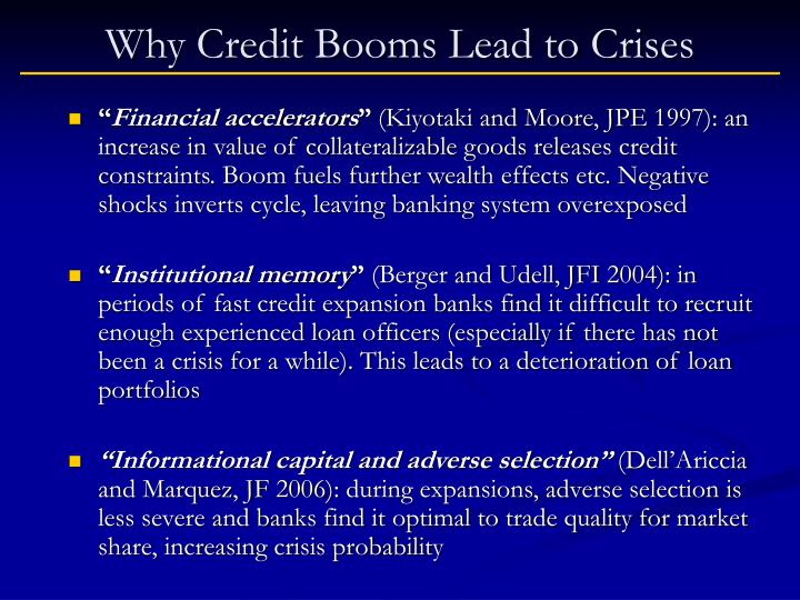 Why Credit Booms Lead to Crises