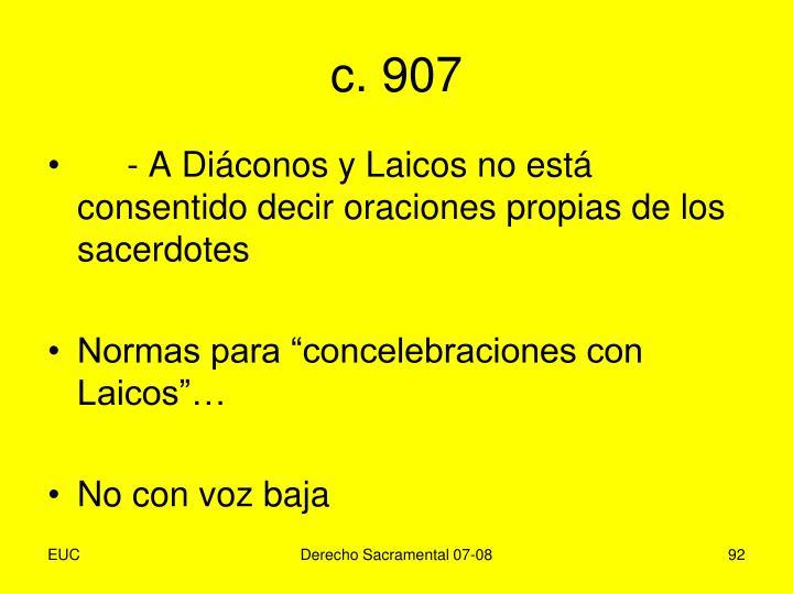 c. 907